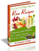 Cover of Low Fat, Fruit Filled, High Fun Raw Recipes