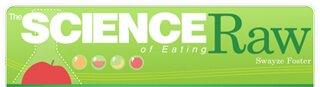 Banner for The Science of Eating Raw by Swayze Foster