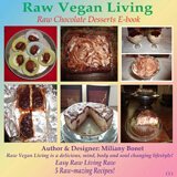 Cover of Raw Vegan Living Raw Chocolate Desserts E-book by Miliany Bonet