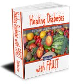Cover of Healing Diabetes with Fruit by Tasha Lee