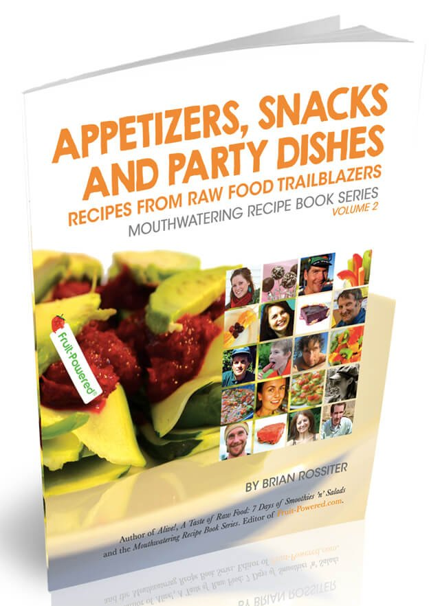 Cover of Appetizers, Snacks and Party Dishes: Recipes from Raw Food Trailblazers by Brian Rossiter