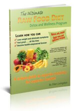 Cover of The Ultimate Raw Food Diet Detox and Wellness Program