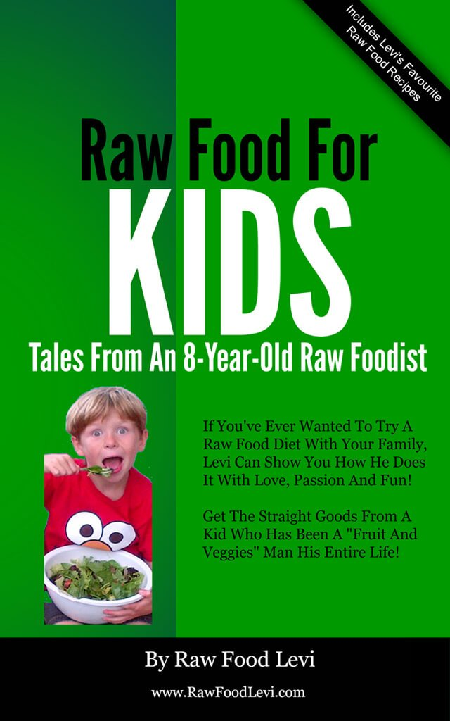 Cover of Raw Food For Kids by Raw Food Levi