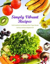 Cover of Simply Vibrant Recipes by Reny and Jesse Bogdanovich