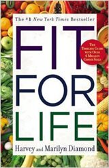 Cover of Fit for Life by Harvey and Marilyn Diamond